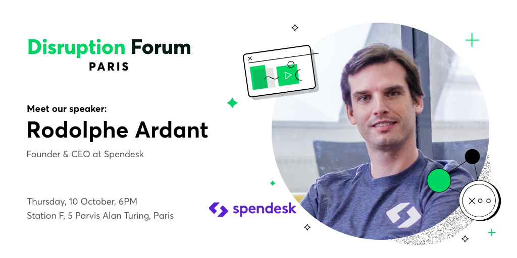Rodolphe Ardant Spendesk Disruption Forum Paris