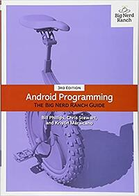 Android Programming The Big Nerd Ranch Guide book