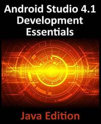 Android Studio 4.1 Development Essentials Java Edition