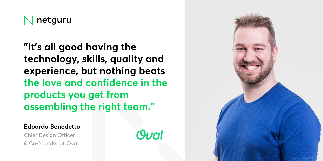 Edoardo from Oval - love and confidence