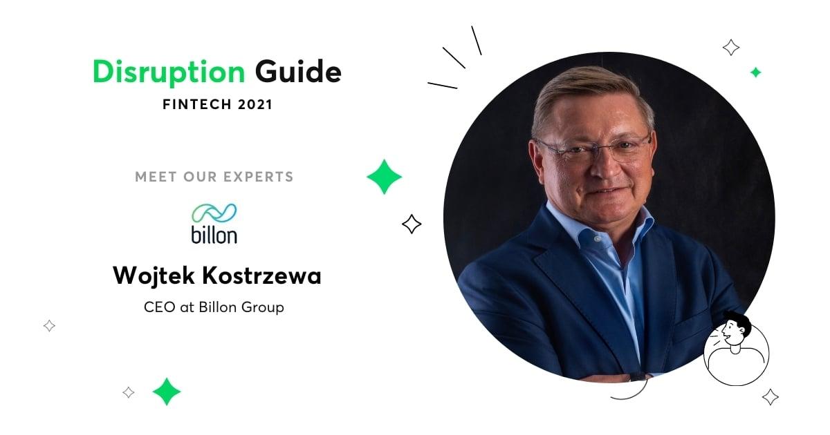 Wojtek Kostrzewa Billon Fintech Guide