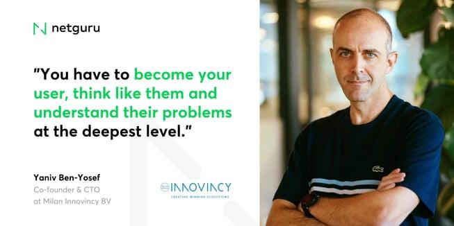 Yaniv from Milamn Innovincy BV - become your user
