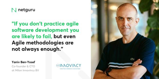Yaniv from Milan Innovincy BV - agile
