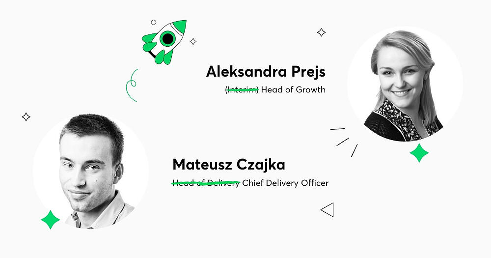 Mateusz Czajka Becomes Our First Chief Delivery Officer; Aleksandra Prejs to Lead Marketing as Head of Growth