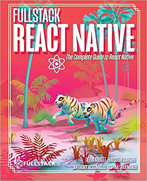 fullstack react native the complete guide to react native