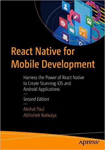 react native for mobile development harness the power of react native to create stunning iOS and Android Applications