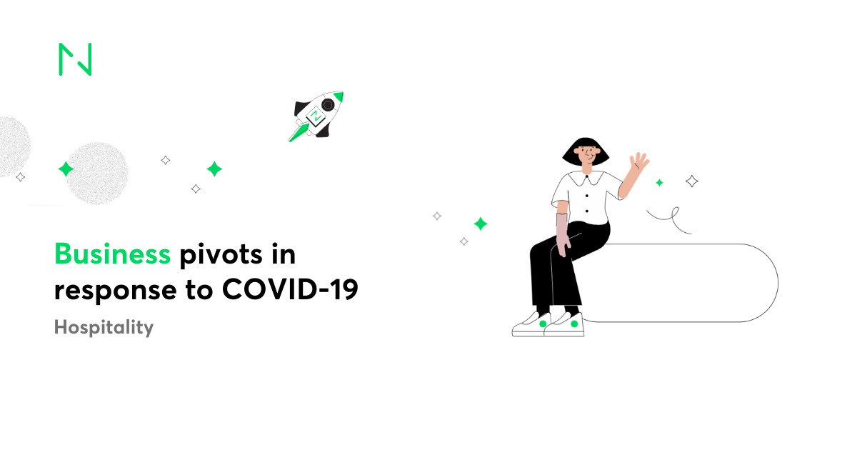 10 Hospitality Companies Pivoting Their Business in Response to COVID-19