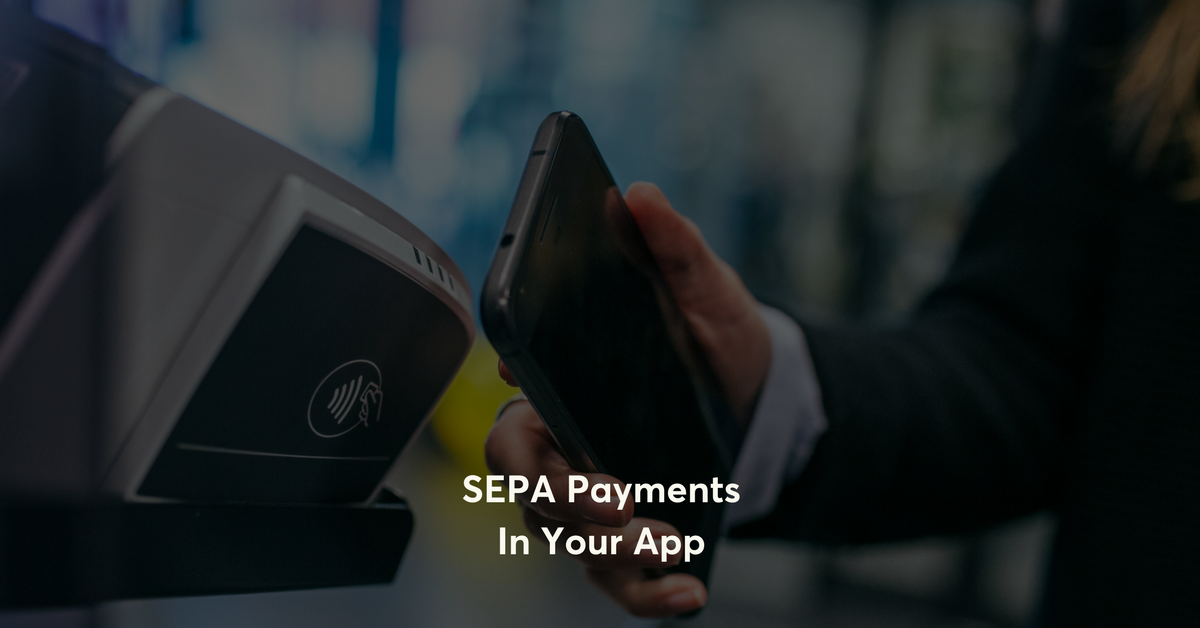 What Are SEPA Payments and Why Are They Important in Fintech?