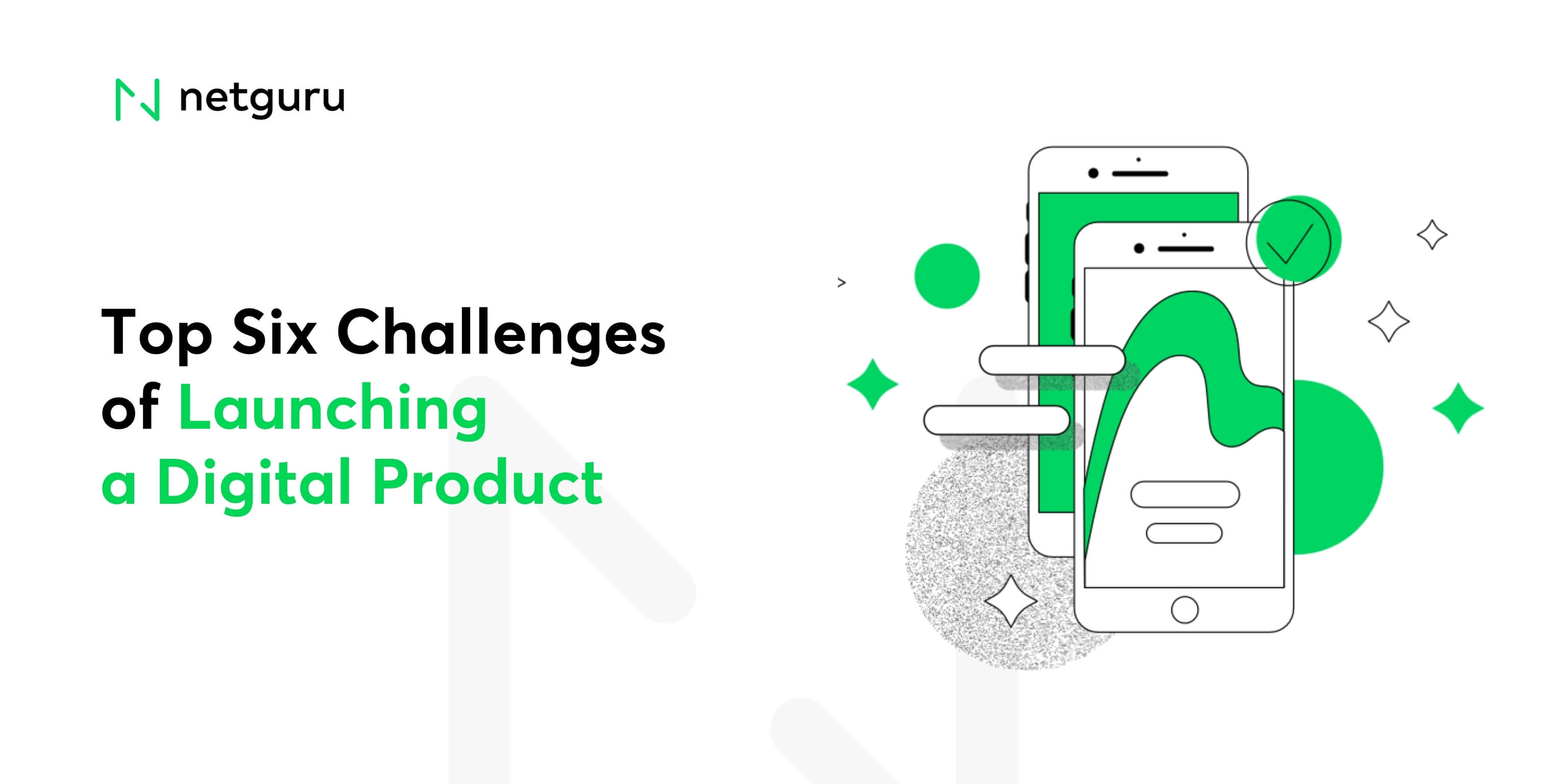 Top Six Challenges of Launching a Digital Product According to Founders and C-level Executives
